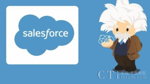 CRM巨头Salesforce推出Service Cloud Einstein