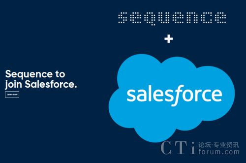 Salesforce 完成对Sequence的收购