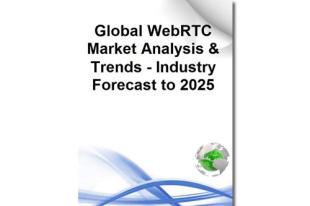 到2025年全球WebRTC市场将达419亿美元