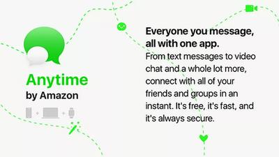 亚马逊进军即时通讯领域、推出「Anytime」