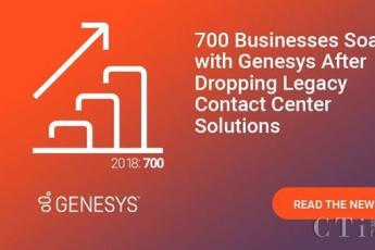 近700家客户转向Genesys平台推进客户体验转型