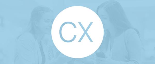 向正确的客户体验(CX)方向前进的7个技巧