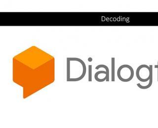 解码Dialogflow:构建智能机器人入门