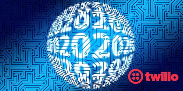 Twilio:人工智能和自动化将主导2020年