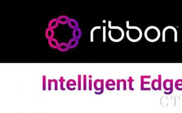 Ribbon推出Intelligent Edge产品组合支持企业迁移到云