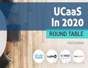 UCaaS 2020圆桌会议:UCaaS的演变(一)