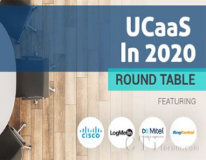 UCaaS 2020圆桌会议:UCaaS的演变(二)